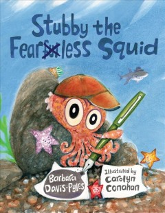 Stubby the Fearless Squid