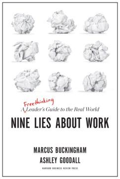 Nine Lies About Work