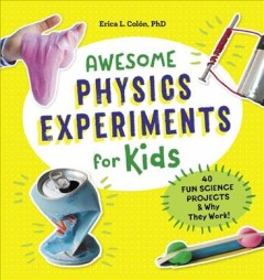 Awesome Physics Experiments for Kids Book Cover