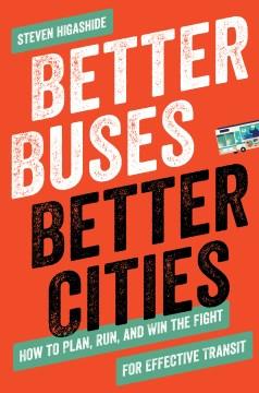 Better Buses, Better Cities
