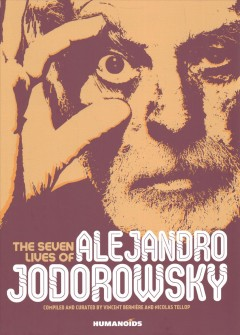 The Seven Lives of Alejandro Jodorowsky