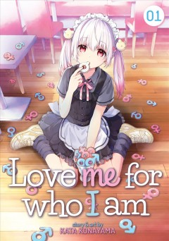 Love Me for Who I Am Book Cover