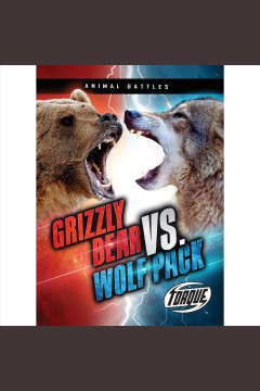 Grizzly Bear Vs. Wolf Pack