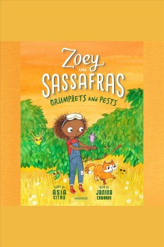 Zoey and Sassafras : Grumplets and Pests