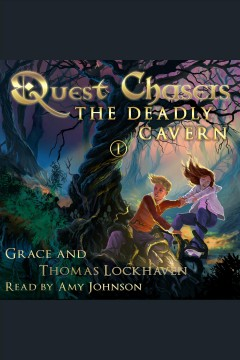 Quest Chasers : The Deadly Cavern