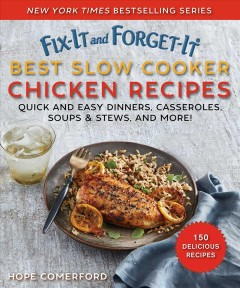 Fix It and Forget-it Best Slow Cooker Chicken Recipes