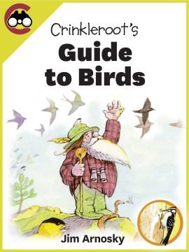 Crinkleroot's Guide to Birds