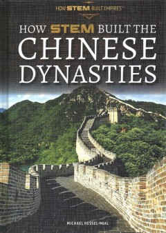 How STEM Built the Chinese Dynasties