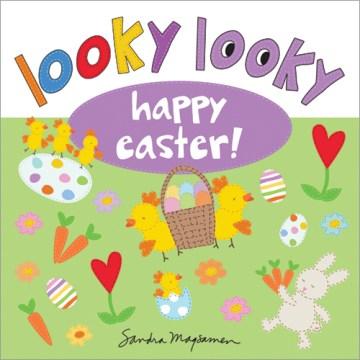 Looky Looky Happy Easter