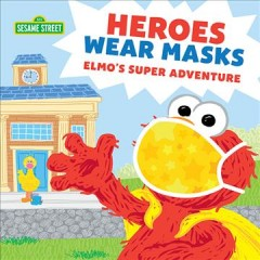 Heroes Wear Masks Book Cover