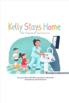 Kelly Stays Home