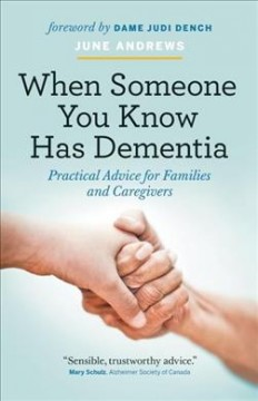 When Someone You Know Has Dementia Book Cover
