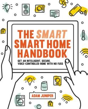 The Smart Smart Home Handbook Book Cover