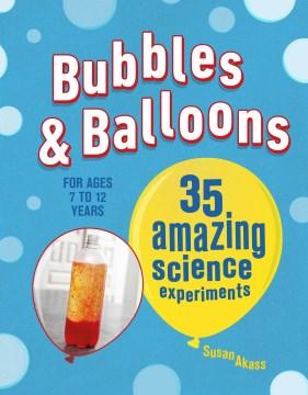 Bubbles & Balloons Book Cover