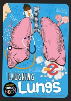 Laughing Lungs and the Respiratory System Book Cover