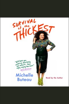 Survival of the Thickest