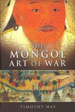 The Mongol Art of War