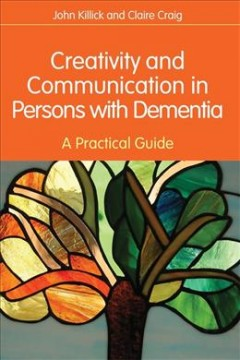 Creativity and Communication in Persons With Dementia Book Cover
