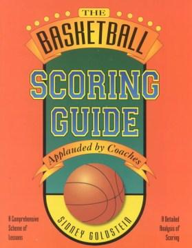 The Basketball Scoring Guide
