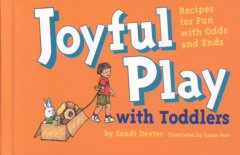 Joyful Play With Toddlers