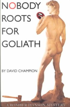 Nobody Roots for Goliath