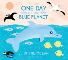 One Day on Our Blue Planet ...in the Ocean