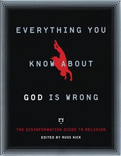 Everything You Know About God Is Wrong