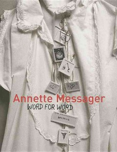 Annette Messager, Word for Word