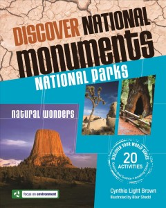 Discover National Monuments, National Parks, Natural Wonders