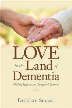 Love in the Land of Dementia Book Cover
