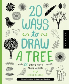 20 Ways to Draw A Tree and 23 Other Nifty Things From Nature Book Cover