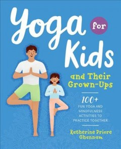 Yoga for Kids and Their Grown-ups