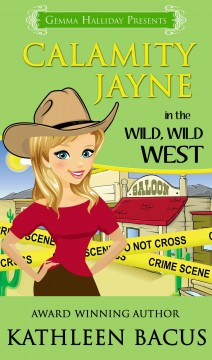 Calamity Jayne in the Wild, Wild West