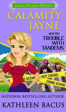 Calamity Jayne and the Trouble With Tandems