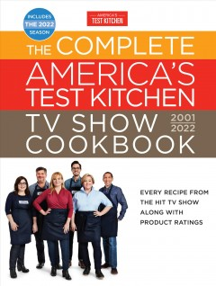 The Complete America's Test Kitchen Tv Show Cookbook 2001?́?2022