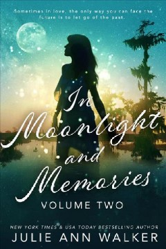Volume Two: in Moonlight and Memories, #2