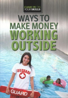 Ways to Make Money Working Outside