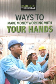 Ways to Make Money Working With your Hands