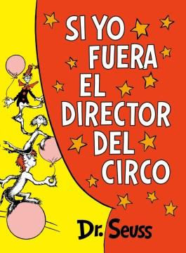Si yo fuera el director del circo