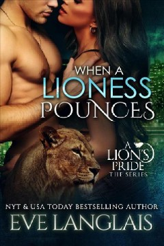 When A Lioness Pounces