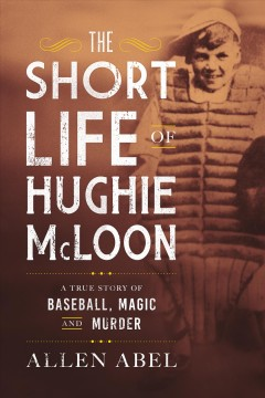 The Short Life of Hughie McLoon