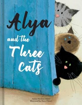 Alya and the Three Cats