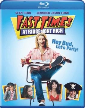 Fast Times at Ridgemont High