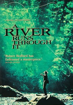 A River Runs Through It