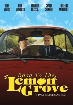 Road to the Lemon Grove