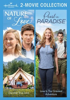 Hallmark 2-Movie Collection: Nature of Love/Pearl in Paradise