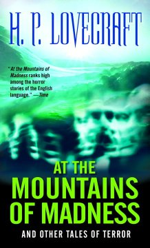 At the Mountains of Madness, and Other Tales of Terror