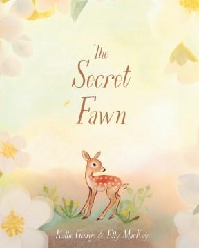 The Secret Fawn