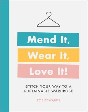 Mend It, Wear It, Love It!