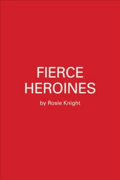 Fierce Heroines